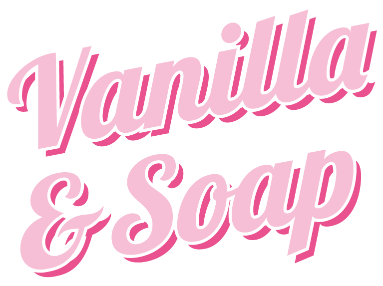 Vanilla and soap